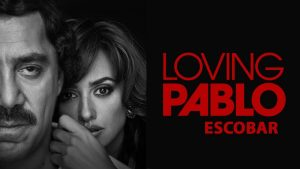 Loving Pablo is out in theaters!